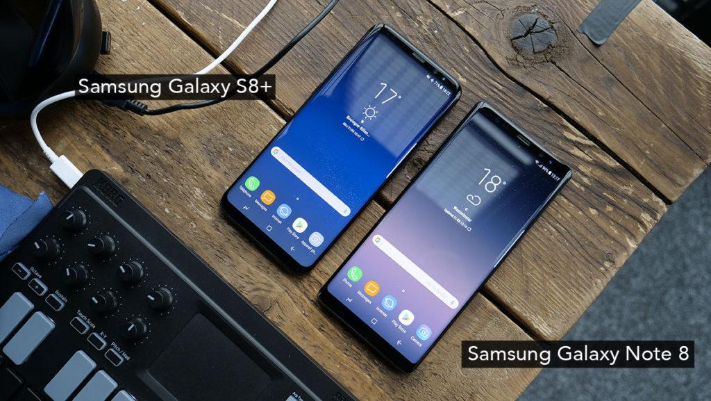 Galaxy Note 8 & Galaxy S8+
